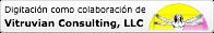 Digitaci車n realizada como colaboraci車n de Vitruvian Consulting, LLC