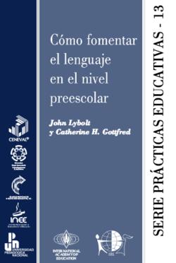 Cómo fomentar el lenguaje en el nivel preescolar - serie prácticas educativas 13 - carátula.png
